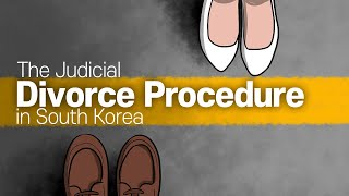 [Korean lawyer] The Judicial Divorce Procedure in South Korea