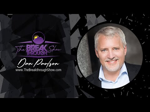 The Breakthrough Show - Season 4 - Episode 27: Dan Paulson