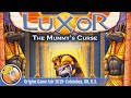 Luxor: The Mummy 39 s Curse Game Overview At Origins Ga