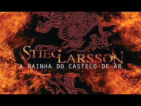 RESENHA: A Rainha do Castelo de Ar - Stieg Larsson #Millennium3