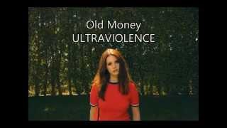 Lana Del Rey - Old Money (Tradução PT/BR)