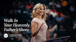 Video Victoria Osteen - Walk In Your Heavenly Father's Shoes MP3, 3GP, MP4, WEBM, AVI, FLV Juni 2019