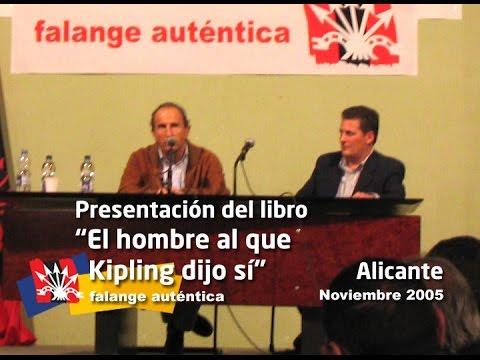 """Presentación del libro """"El hombre al que Kipling dijo sí"""""""