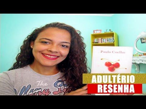 ADULTERIO - PAULO COELHO   RESENHA
