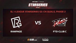 Rampage Gaming vs FTD-Club C, Game 2, SL i-League StarSeries Season 3, China