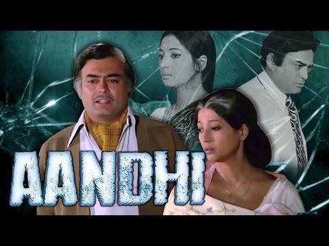 Aandhi (1975) Full Hindi Movie | Sanjeev Kumar, Suchitra Sen, Om Shivpuri