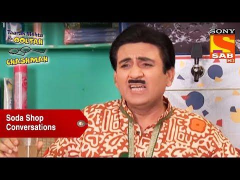 Soda Shop Conversations | Taarak Mehta Ka Ooltah Chashmah