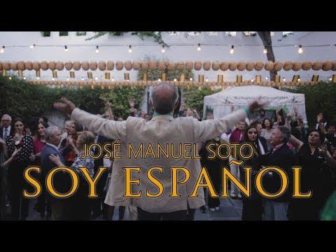 JOSÉ MANUEL SOTO. SOY ESPAÑOL (Vídeoclip oficial)