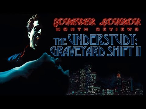 The Understudy: Graveyard Shift II (1988) - Forever Horror Month Review