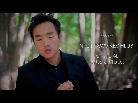 Kob Thoj - Ntuj Txwv Kev Hlub (Official Music Video) (видео)