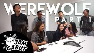 Video #JamGabut eps. 2: Main Werewolf part. 1 - Kehebatan Tim Werewolf! MP3, 3GP, MP4, WEBM, AVI, FLV Desember 2017