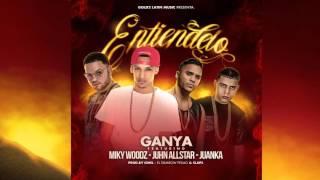 Entiendelo - Ganya Ft Miky Woodz, Junh, Juanka (Audio Oficial + Single)