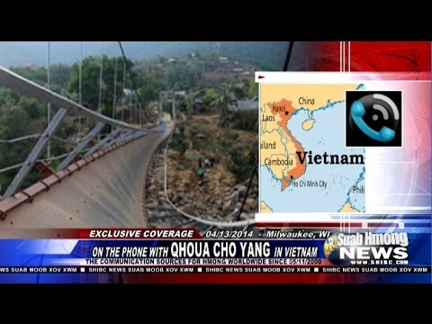 Suab Hmong News:  Latest development of the collapsed bridge in Vietnam killed 8 injured 38 Hmong