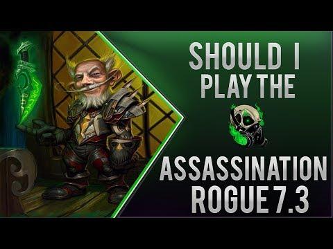 Should I play Assassination Rogue 7.3 - WoD Sub respray?- World of warcraft (видео)