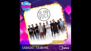 EL GRAN SHOW DE LATELE  SO PRA VOCE  EN VIVO  10022018