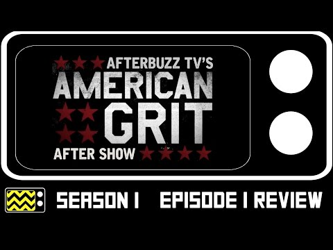 American Grit Season 1 Episode 1 Review & After Show | AfterBuzz TV