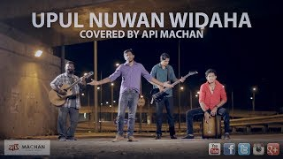 Video Upul Nuwan Widaha - Covered by Api Machan MP3, 3GP, MP4, WEBM, AVI, FLV Oktober 2018