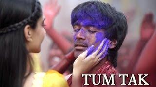 Tum Tak - Song - Raanjhanaa