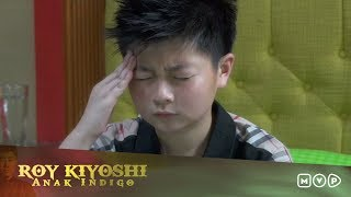 Video Roy Kiyoshi Anak Indigo Episode 5 MP3, 3GP, MP4, WEBM, AVI, FLV September 2018