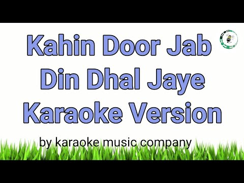 Kahin Door Jab Din Dhal Jaye (Karaoke Version) Anand (1971) Mukesh (super hit songs)