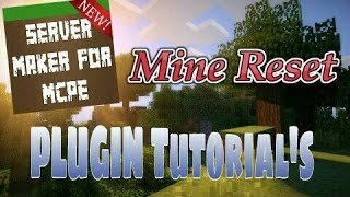 This video explains how to use the Mine Reset plugin featured in Server Maker for Minecraft PE, the #1 app to create your own MCPE Server.You can find the application here: Android:https://play.google.com/store/apps/details?id=com.bawztech.mcpeservermakerApple/IOS:https://itunes.apple.com/us/app/server-maker-for-minecraft-pe/id1138832899?mt=8This video was sponsored by one of our users, SnowDriven.You guys should definitely check his channel out it can be found here: https://www.youtube.com/channel/UCzWVOup-HVORNT_XhJm_6CAThe game you see featured in this video is Minecraft: Pocket Edition, this game is published by Mojang, a company owned by Microsoft. We do not have any affiliation with them, nor are we endorsed with them. This video exists for informational purposes only.