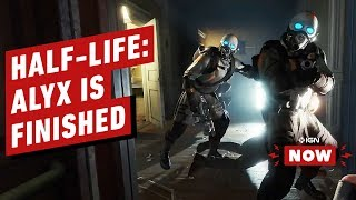 Half-Life: Alyx Devs Confirm the 'Game Is Done' - IGN Now by IGN