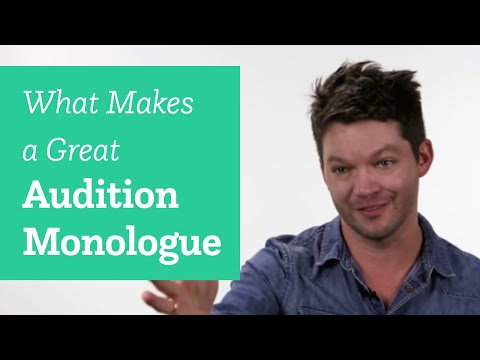 What Makes a Great Audition Monologue?