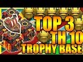 Clash Of Clans - TOP 3 BEST Town Hall 10 (TH10) TROPHY BASE 2017 + DEFENSE REPLAYS |ANTI 2 |ANTI ANY