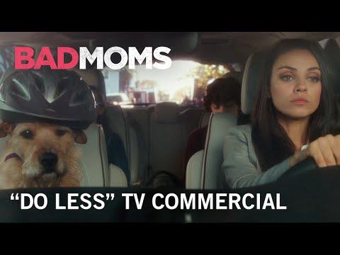 Bad Moms (TV Spot 'Do Less')