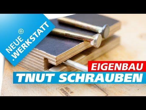 TNUT Schrauben selber machen /// Nut Schrauben // T-Nut Leiste Verschraubung / Nut fräsen deutsch