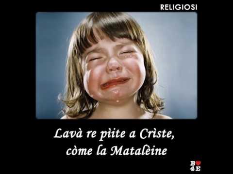 LAVÀ RE PÌITE A CRÌSTE, CÒME LA MATALÈINE