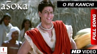 """O Re Kanchi"" full song from Asoka features Shah Rukh Khan & Kareena Kapoor in the lead roles. The film is directed by Santosh ..."