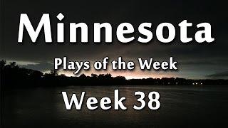 Minnesota Plays of the Week – 38