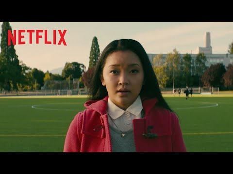To All The Boys I've Loved Before | Offizieller Trailer | Netflix