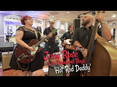 'Hot Rod Daddy' JANE ROSE & THE  DEADEND BOYS (Nashville Boogie) BOPFLIX Sessions