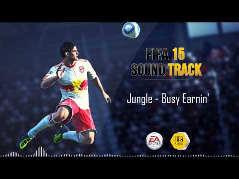 Jungle - Busy Earnin' (FIFA 15 Soundtrack)