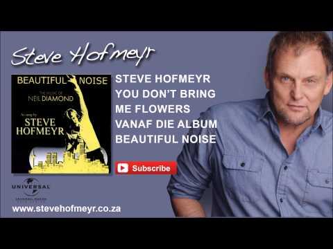 STEVE HOFMEYR – Don't Bring Me Flowers