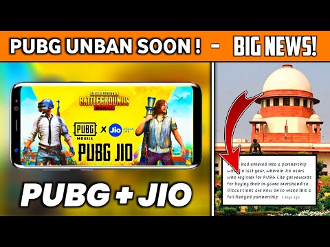 GOOD NEWS ABOUT PUBG UNBAN IN INDIA - BIG NEWS PUBG BAN AND UNBAN IN INDIA ( PUBG+JIO = PUBG INDIA )