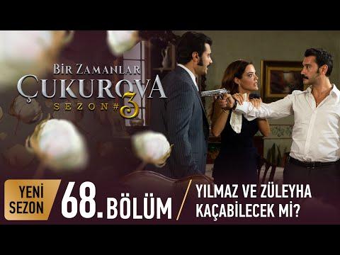 Bir Zamanlar Çukurova 68. Bölüm