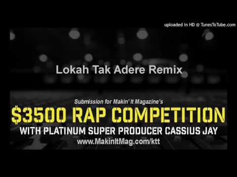 Lokah Tak Adere Remix 2016