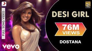 Dostana - Desi Girl Video   Priyanka Chopra, Abhishek, John