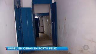 Após nove anos fechado, Museu das Monções começa a ser reformado em Porto Feliz