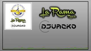 Banda de Agaete - La Rama (Juacko Remix)