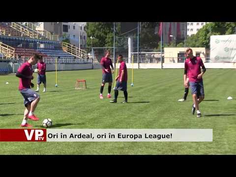 Ori în Ardeal, ori în Europa League!