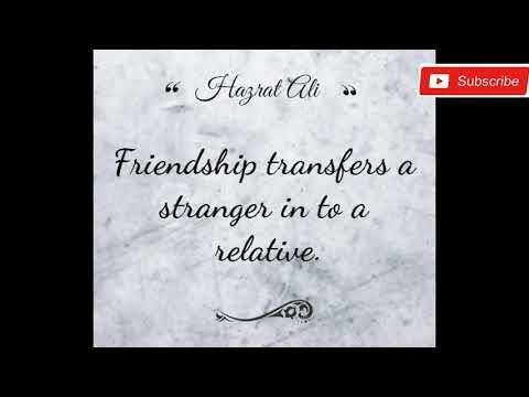Quotes about friendship - (Top 20)- Hazrat Ali (R.A) Quotes About Friend in English  Part-3 (Hazrat Ali r.a )