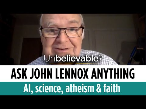 John Lennox answers your questions on AI, science, atheism & faith