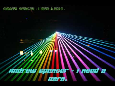 Andrew Spencer - I Need A Hero - Techno
