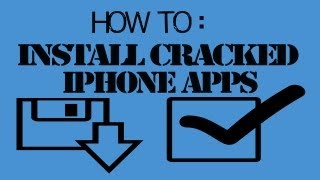 How To Install Cracked IPhone/iPad/iPod Apps!