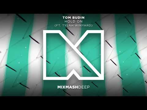 Tom Budin - Hold On (feat. Tylah Winyard)