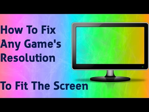 [TUTORIAL]How To Fix Any Game Resolution To Fit The Screen [HD]